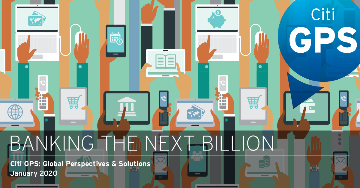 Citi Global Perspectives & Solutions: Banking the Next Billion