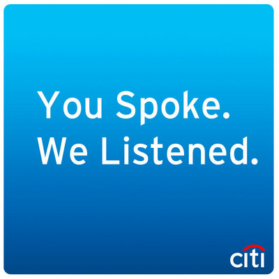 The Citi Blog You Spoke We Listened